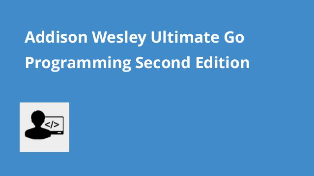 addison-wesley-ultimate-go-programming-second-edition