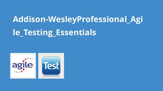 Addison-WesleyProfessional_Agile_Testing_Essentials