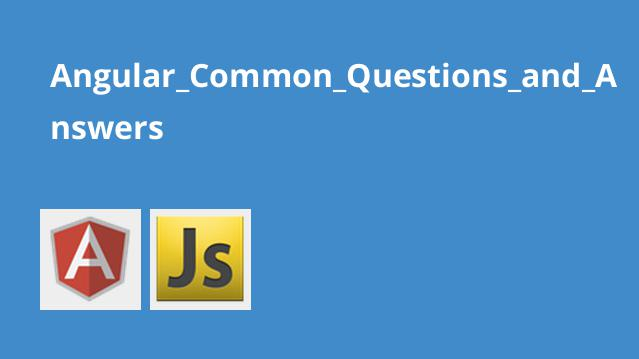 Angular_Common_Questions_and_Answers