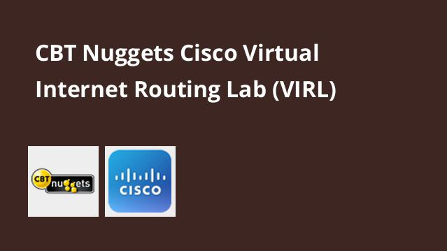 دوره (Cisco Virtual Internet Routing Lab (VIRL – گیت