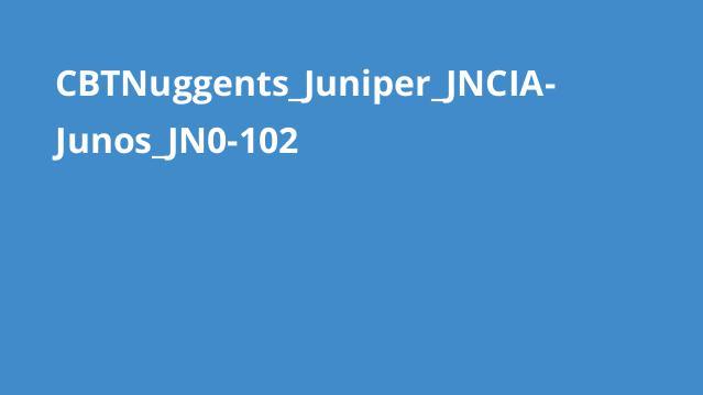 دوره Juniper JNCIA-Junos JN0-102