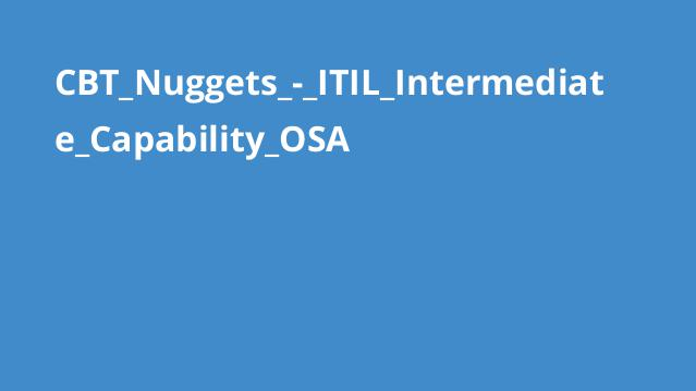 دوره ITIL Intermediate Capability OSA