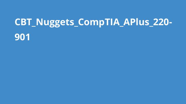 دوره CompTIA APlus 220-901