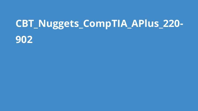 دوره CompTIA APlus 220-902