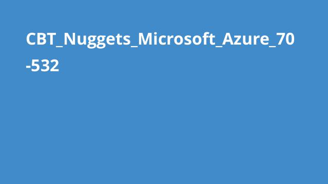 آموزش گواهینامه Microsoft Azure 70-532