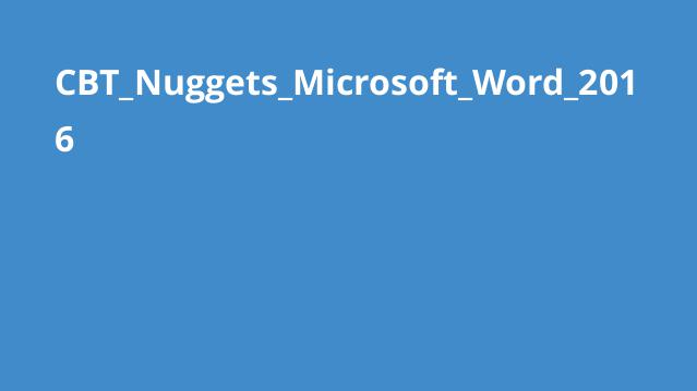 CBT_Nuggets_Microsoft_Word_2016
