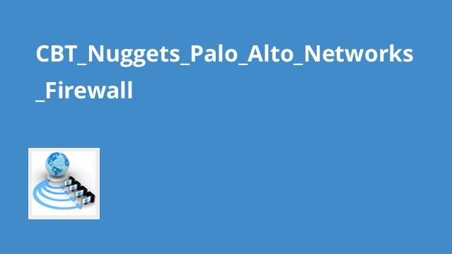 palo alto networks firewall cbt nuggets keith barker download