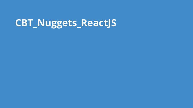 آموزش ReactJS موسسه CBT Nuggets