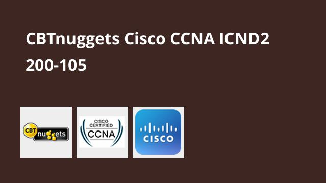 cbtnuggets-cisco-ccna-icnd2-200-105