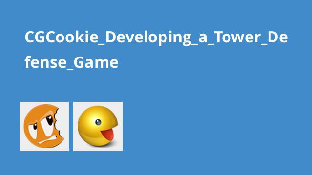 آموزش ساخت بازی Tower Defense