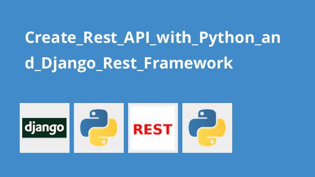آموزش ساخت وب سرویس با پایتون و Django Rest Framework