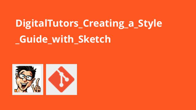 DigitalTutors Creating a Style Guide with Sketch