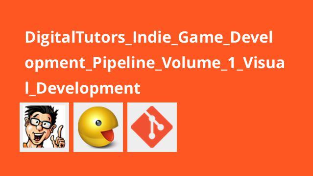 ساخت بازی Pipeline قسمت اول – توسعه بصری