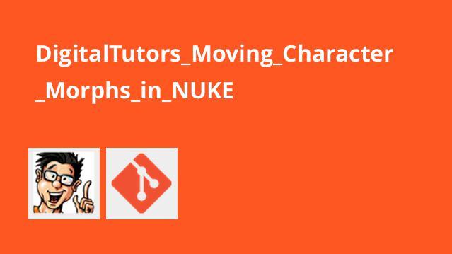 ساخت کاراکترهای فیلم و انیمیشن Morph در NUKE