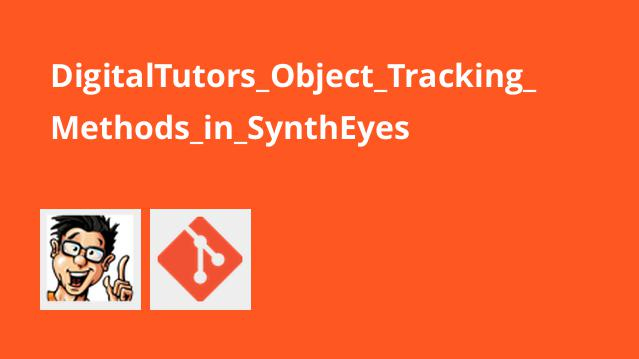 DigitalTutors Object Tracking Methods in SynthEyes