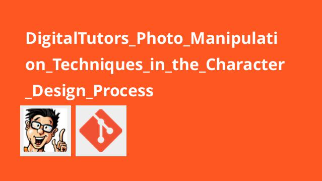 Digital Tutors Photo Manipulation Techniques in the Character Design Process