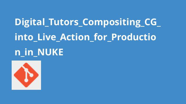 Digital_Tutors_Compositing_CG_into_Live_Action_for_Production_in_NUKE