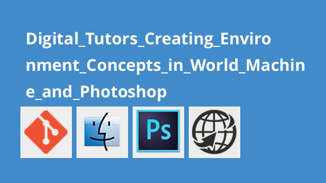 Digital_Tutors_Creating_Environment_Concepts_in_World_Machine_and_Photoshop
