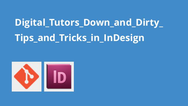 Digital_Tutors_Down_and_Dirty_Tips_and_Tricks_in_InDesign