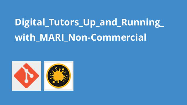 Digital Tutors Up and Running with MARI Non-Commercial