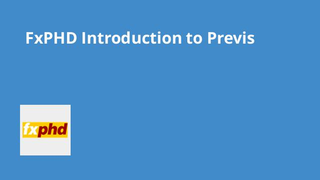 fxphd-introduction-to-previs