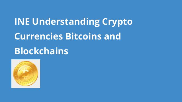 ine-understanding-crypto-currencies-bitcoins-and-blockchains