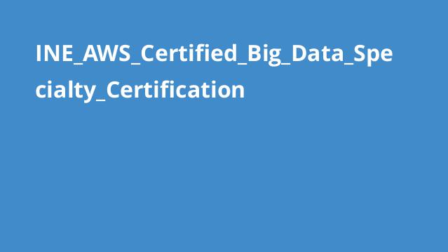 آموزش گواهینامه AWS Certified Big Data Specialty