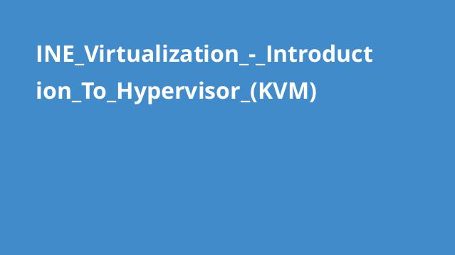 آموزش مجازی سازی – آشنایی با (Hypervisor(KVM