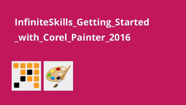 InfiniteSkills_Getting_Started_with_Corel_Painter_2016
