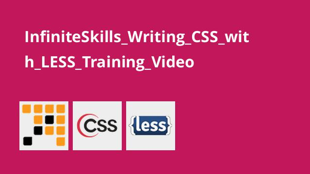 نوشتن کدهای CSS با LESS