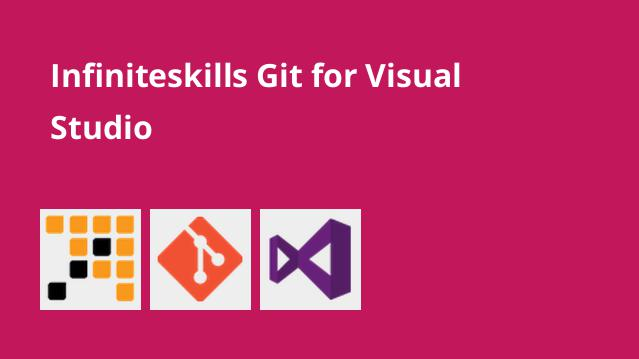 infiniteskills-git-for-visual-studio