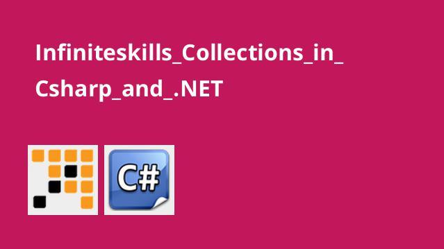 آشنایی با Collection در #C و NET.