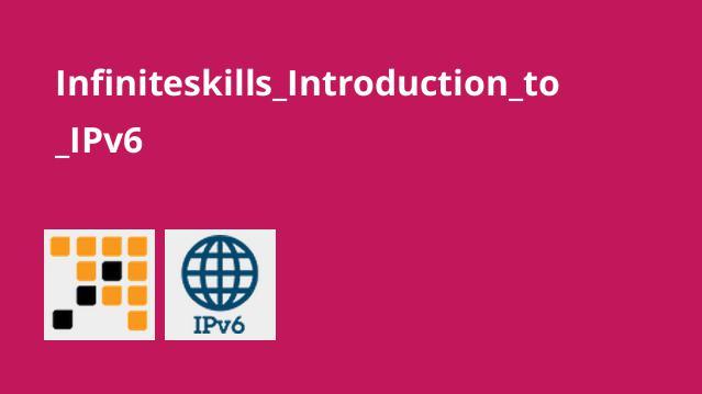 Infiniteskills_Introduction_to_IPv6