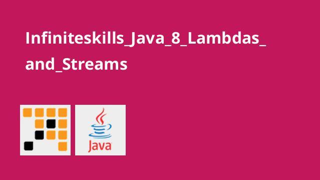آشنایی با Lambdas وStreams در Java 8