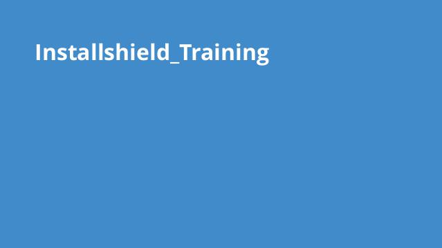 آموزش کامل ساخت Setup با Installshield