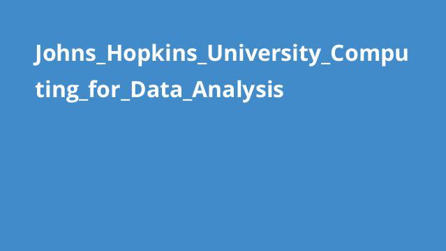 دوره محاسبات برای تجزیه و تحلیل داده دانشگاه Johns Hopkins
