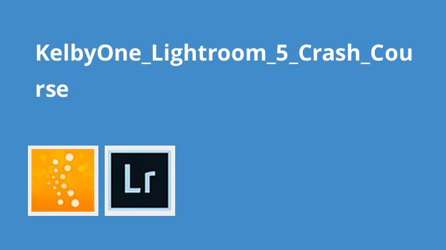 KelbyOne_Lightroom_5_Crash_Course