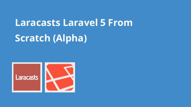 laracasts-laravel-5-from-scratch-alpha