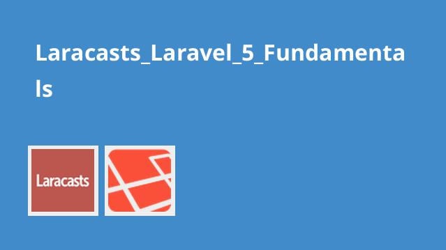 مبانی فریمورک Laravel 5
