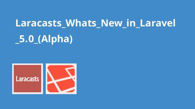 آشنایی با Laravel 5.0