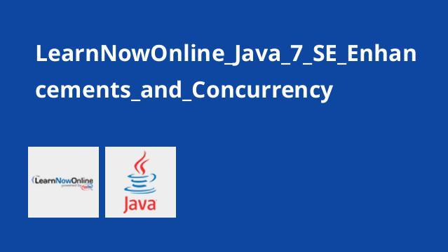 آموزش Java 7 SE: پیشرفت و هم زمانی
