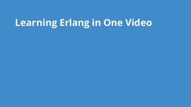 learning-erlang-in-one-video