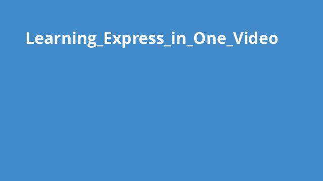 آموزش کامل Express در یک ویدئو