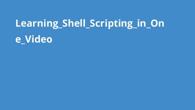 آموزش کامل اسکریپت نویسی Shell در یک ویدئو