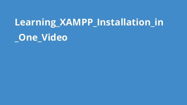 آموزش کامل نصب XAMPP در یک ویدئو