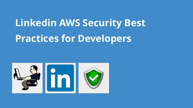 linkedin-aws-security-best-practices-for-developers