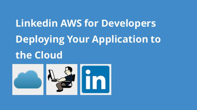 linkedin-aws-for-developers-deploying-your-application-to-the-cloud