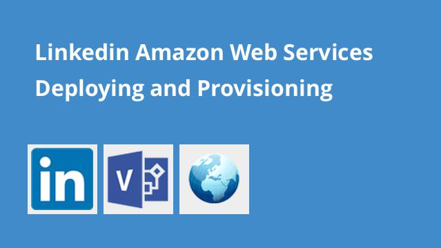 linkedin-amazon-web-services-deploying-and-provisioning