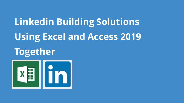 linkedin-building-solutions-using-excel-and-access-2019-together