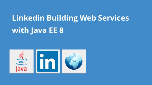 linkedin-building-web-services-with-java-ee-8